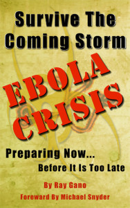 survive-the-coming-storm-ebola-crisis-ray-gano-web-version